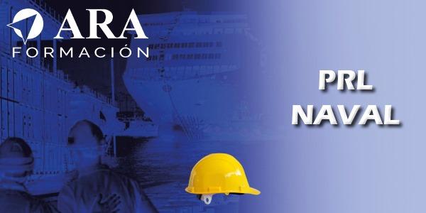 Prevención de Riesgos Laborales (Sector Naval)